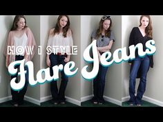 How I Style: Flare Jeans - YouTube