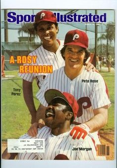 """Sports Illustrated cover from March 1983 showing a 'Big Red Machine' reunion with the 'Wheeze Kids"""" Phillies who went to the World Series and lost to the Orioles: Tony Perez, Pete Rose, Joe Morgan Phillies Baseball, Baseball Star, Baseball Photos, Reds Baseball, Baseball Players, Baseball Cards, Baseball Wall, Mlb Players, Sports Photos"""