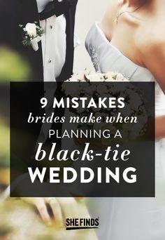 9 Mistakes Brides Make When Planning A Black-Tie Wedding