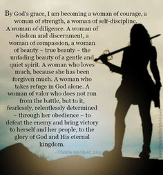 """By God's grace, I am becoming a woman of courage, a woman of strength."" An updated version of an affirmation / declaration of faith for Christian women. Faith Quotes, Bible Quotes, Godly Women Quotes, Gods Grace Quotes, Qoutes, Prayer Quotes, Quotations, Women Of Faith, Spiritual Warfare"