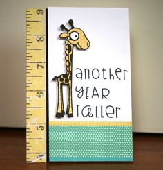 Another Year Taller card by Lyndal Higgins - Paper Smooches - Zoo Crew, Alphadot Cute Birthday Cards, Bday Cards, Scrapbook Cards, Scrapbooking, Paper Smooches, Cricut Cards, Card Making Inspiration, Creative Cards, Cool Cards