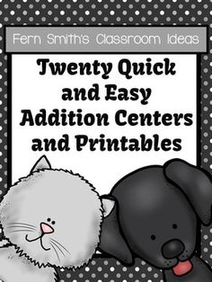 Twenty Addition Quick and Easy Centers and Printables - Kittens and Puppies Themed $