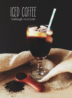 Iced Coffee with livelaughrowe.com