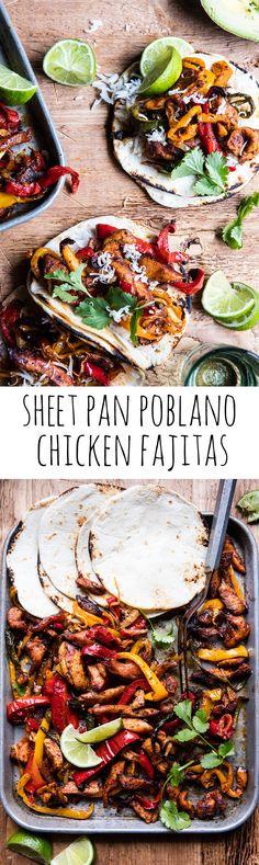 Sheet Pan Poblano Chicken Fajitas | halfbakedharvest.com @hbharvest