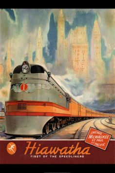 Hiawatha line advertisement for the Chicago, Milwaukee, St. Paul and Pacific Railroad (also known as the Milwaukee Road), ca. 1940.