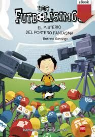 Buy El misterio del portero fantasma by Enrique Lorenzo Diaz, Roberto Santiago and Read this Book on Kobo's Free Apps. Discover Kobo's Vast Collection of Ebooks and Audiobooks Today - Over 4 Million Titles! Tv, Soccer League, Soccer Players, Tianjin, Chinese Boy, I School, Boys Who, Book Series, Audiobooks