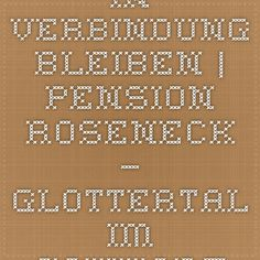 In Verbindung bleiben | Pension Roseneck – Glottertal im Schwarzwald (bei Freiburg)