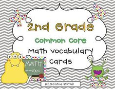 This is a set of common core math vocabulary cards for second grade. This comes with 4 standards posters and 61 math vocabulary cards. Each vocabul...