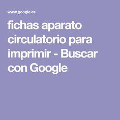 fichas aparato circulatorio para imprimir - Buscar con Google