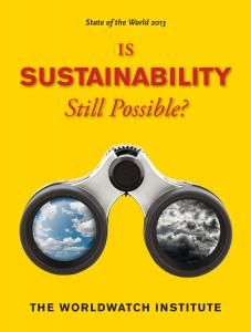 read pdf State of the World 2013 Is Sustainability Still Possible? book read pdf State of the World 2013 Is Sustainability Still Possible? book read pdf State of the World 2013 Is Sustainability Still Possible? Environmental Studies, Free State, Used Books, Global Warming, Paperback Books, Be Still, The Book, Sustainability