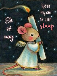 Goeie Nag, Good Night Messages, Soul Quotes, Afrikaans, Good Morning, Bible, Teddy Bear, Christmas Ornaments, Night Night