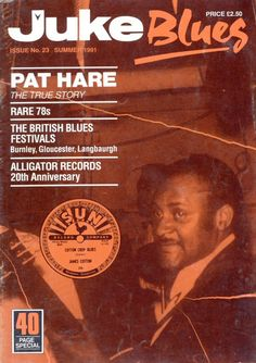 Kevin Hahn: Pat Hare - a blues guitarist ('Take The Bitter With The Sweet').- Juke Blues #23 (Summer 1991), pp. 8-15; photographer: Jacques Demêtre