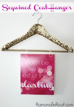 Sequined Coat Hangers via RainonaTinRoof.com #lifequotes #sequins #coathanger