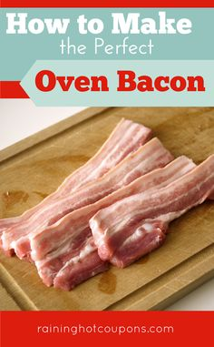 How To Make The Perfect Oven Bacon - Raining Hot Coupons Pork Recipes, Whole Food Recipes, Great Recipes, Snack Recipes, Favorite Recipes, Recipies, Perfect Oven Bacon, Bacon In The Oven, Breakfast Bake