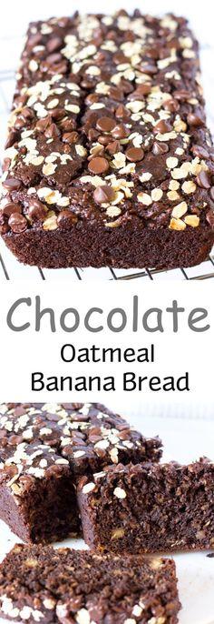 Chocolate Oatmeal Banana Bread -use whole wheat flour, cut sugar to 1/2 cup, use coconut oil