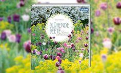 """Blühende Beete – 365 Tage Gartenglück -  Wer träumt nicht von Blumenbeeten, die 365 Tage im Jahr blühen? Wie man solche Blumenbeete plant und die Blütezeit verlängert, lesen Sie im Gartenratgeber """"Blühende Beete – 365 Tage Gartenglück"""" von Nick Bailey."""
