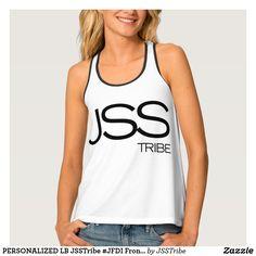 PERSONALIZED LB JSSTribe #JFDI Front & Back Tank