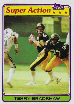 1981 Topps #88 Terry Bradshaw Super Action. Football Cards, Nfl Football, American Football, Baseball Cards, Steeler Nation, Pittsburgh Steelers, Fun Games, Athletes, American History