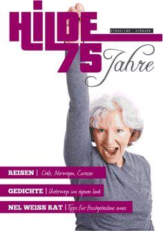 Oma feiert ihren runden Geburtstag! Eine eigene Zeitschrift ist ein ganz besonderes Geschenk zum 75. www.jilster.de