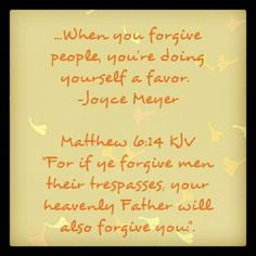 Forgiveness to move on...