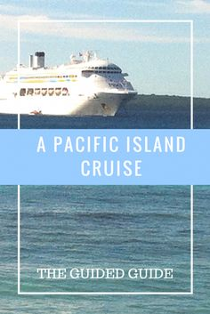 Cruising the Pacific Islands