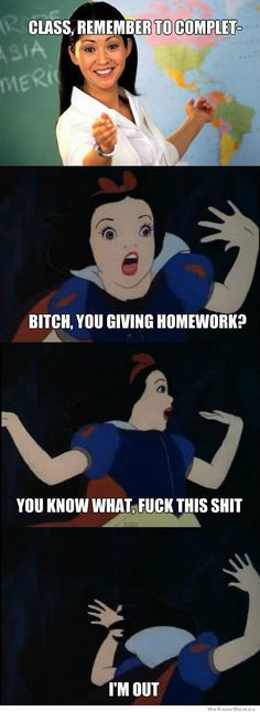 This is basically me when i get homework