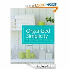 Organized Simplicity: Tsh Oxenreider, Jacqueline Musser: Amazon.com: Books