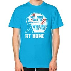 MY SON WILL BE WAITING Unisex T-Shirt (on man)