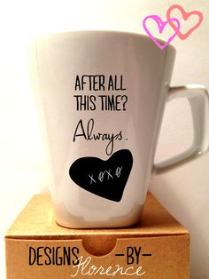 AHHHH I want it 'Geek Love' treasury - After All This Time - Always Harry Potter Valentine Mug. $19.99, via Etsy.