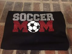 Hey, I found this really awesome Etsy listing at https://www.etsy.com/listing/249280692/soccer-mom-shirt