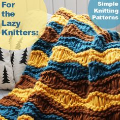 My favorite part about knitting is that you actually produce something. At the end of of a project, you always have something complete and tangible to show your hard work.    However, you don't always want to put in grueling hours of labor. After a l
