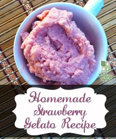 Healthy Strawberry Gelato Recipe  Strawberry gelato is a kid favorite (and adult favorite) at our house and this recipe makes a delicious and healthy version!