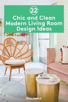 22 Chic and Clean Modern Living Room Design Ideas | We turned to bloggers and interior designers to share their advice on how to decorate your living room like a pro. Use these living room decorating hacks and get inspired by these stylish real-life living rooms to upgrade your space. #realsimple #livingroomdecor #livingroomideas #details #homedecorinspo