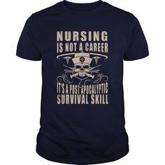 Nursing is a Survival Skill T-Shirts, Hoodies. ADD TO CART ==► https://www.sunfrog.com/Jobs/Nursing-is-a-Survival-Skill-114396232-Navy-Blue-Guys.html?id=41382