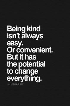"""kindness """""""