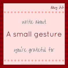 #30DayGratitudeChallenge - A small gesture http://ift.tt/2gzk4tF