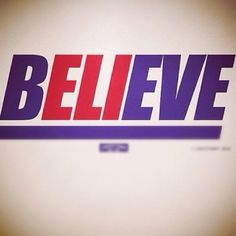 bELIeve. Yes!! So stoked to see my team play in the Super Bowl tomorrow! All in!