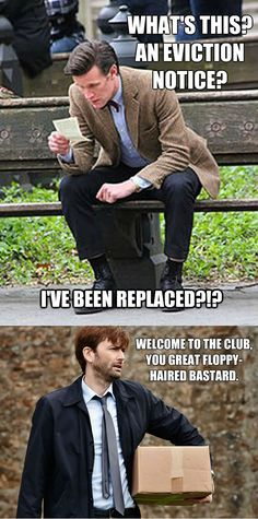for some reason this just cracks me up, and I can totally hear Tennant say this in his Scottish accent.