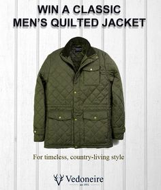 WIN A MEN'S QUILTED JACKET by Vedoneire (worth £50). Last chance to enter our Facebook competition (ends 31st May).   To enter just visit our Facebook Page --> http://www.Facebook.com/Vedoneire    And click on the most recent post for a chance to WIN!    #contests #competition #contest