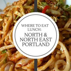 Top 5 Lunch Spots in North & North East Portland!