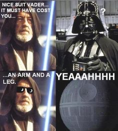 The real reason Vader went ahead and killed him. Got edited out of the film to make Obi Wan look good.