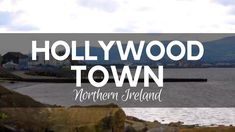 Cities and towns, these are the two different places that tourists get attracted to when it comes to visiting a new country for the first time and trying to explore as much of it as possible, or even for the local people who want to get to know more about their own personal country.  #Ireland #NorthernIreland #Holywood