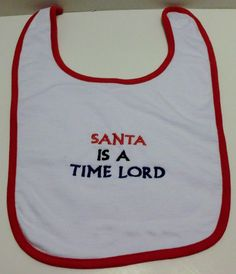 Doctor Who Santa Is a Time Lord Bib