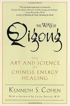 The Way of #Qigong: The Art and Science of Chinese Energy #Healing $11.80 www.reikiinmedicine.org