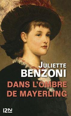Juliette Benzoni - Dans l'ombre de Mayerling