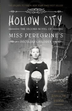 Hollow City by Ransom Riggs | Miss Peregrine's Children, BK#2 | | Publication Date: January 14, 2014 |  #YA #Horror #Paranormal