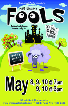 """May 8th-10th, the High School Drama Department will be performing Neil Simon's """"Fools""""! Please check the flyer for showing times. #BreakALeg #GoEagles"""