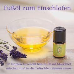 DIY Fußöl zum Einschlafen. Selbstgemachtes Fußöl mit 100% naturreinem ätherischen Lavendelöl und Mandelöl bio.