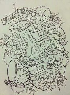Wish time was on our side tattoo flash