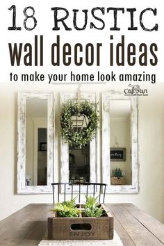 Home Interior Cuadros We collected 18 of some of the best rustic wall decor ideas to help transform your home. Get inspired and start your own wall decor project that will make your home look amazing and tell your story. Rustic Wall Art, Rustic Walls, Rustic Decor, Wall Art Decor, Big Wall Decorations, Kitchen Wall Decor Rustic, Modern Decor, Antique Wall Decor, Country Wall Decor